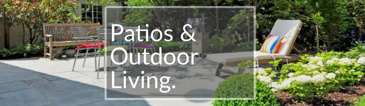 Patio's and Outdoor Living Area